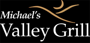 Michaels Valley Grill